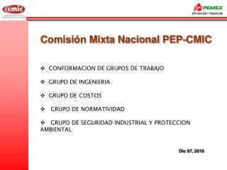 Comisión Mixta Nacional PEP-CMIC