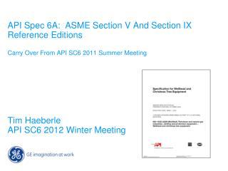 Tim Haeberle API SC6 2012 Winter Meeting