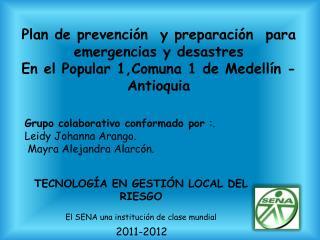 Plan de prevención  y preparación  para emergencias y desastres