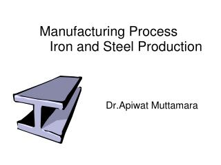Iron and Steel Production