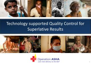 Technology supported Quality Control for Superlative  R esults