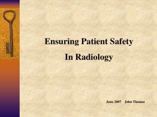 Ensuring Patient SafetyIn Radiology