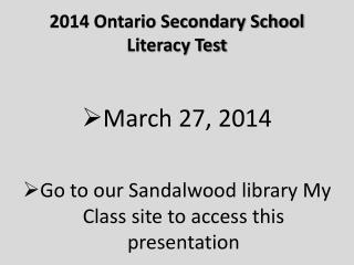2014 Ontario Secondary School Literacy Test