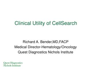 Clinical Utility of CellSearch
