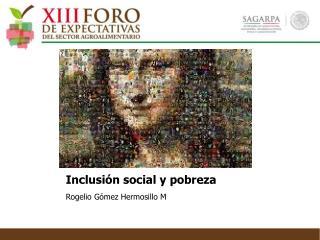 Inclusi�n social y pobreza