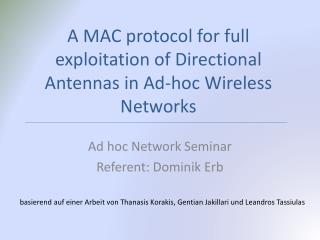 A  MAC protocol for full exploitation of Directional Antennas in Ad-hoc Wireless Networks