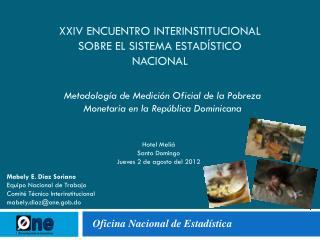 XXIV Encuentro Interinstitucional sobre el Sistema Estadístico Nacional