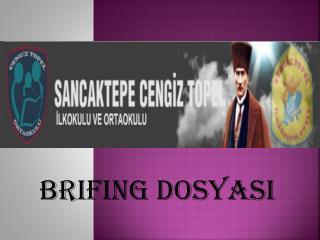 BRIFING DOSYASI