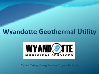 Wyandotte Geothermal Utility