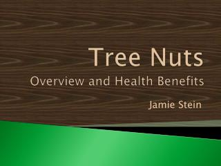 Tree Nuts  Overview and Health Benefits