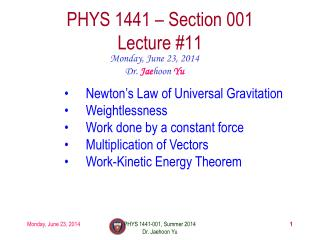 PHYS  1441  – Section 001 Lecture  #11