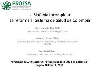 La Sinfonía Incompleta: La reforma al Sistema de Salud de Colombia