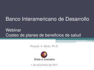Banco Interamericano de Desarrollo Webinar Costeo  de planes de beneficios de salud