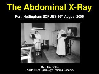 The Abdominal X-Ray