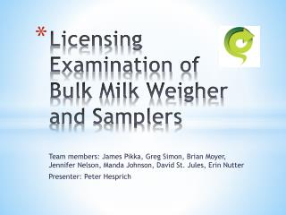 Licensing Examination of Bulk Milk Weigher and Samplers
