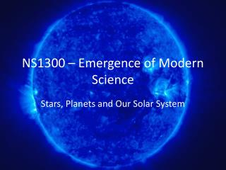NS1300 – Emergence of Modern Science