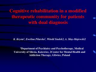 Cognitive rehabilitation in a modified therapeutic community for patients with dual diagnosis