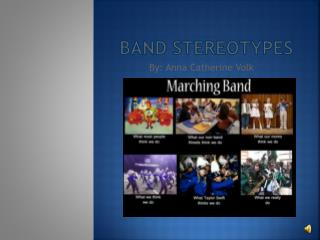 Band Stereotypes