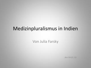 Medizinpluralismus in Indien