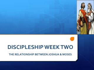 DISCIPLESHIP WEEK TWO