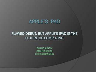 What is the  iPad ?