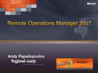 Remote Operations Manager  2007
