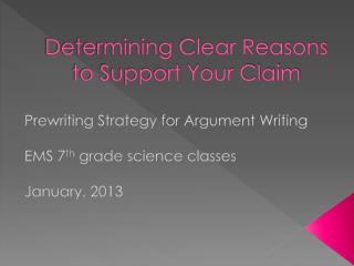 Determining Clear Reasons to Support Your Claim