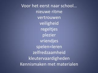 Leren? Jazeker! Alles wat we doen, doen we met vooraf gestelde doelen.