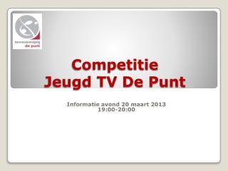 Competitie  Jeugd TV De Punt