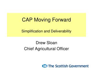 CAP Moving Forward Simplification and Deliverability