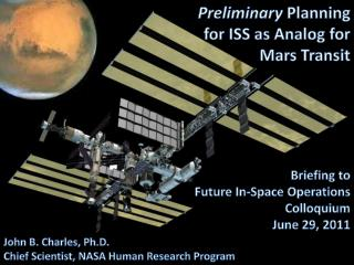 Preliminary  Planning for ISS as Analog for Mars Transit