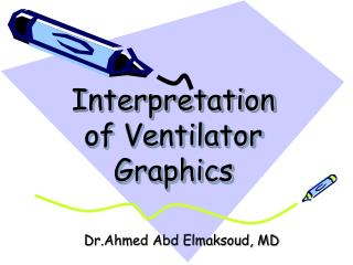 Interpretation of Ventilator Graphics