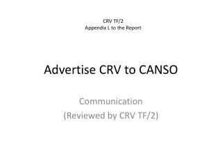 Advertise CRV to CANSO