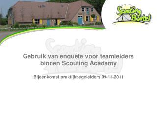 Gebruik van enqu�te voor teamleiders binnen  Scouting Academy