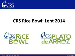 CRS Rice Bowl: Lent 2014