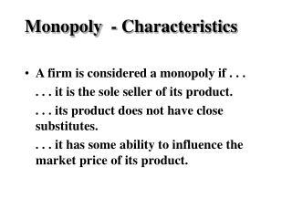 Monopoly  - Characteristics