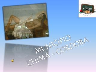 MUNICIPIO   CHIMÁ - CORDOBA