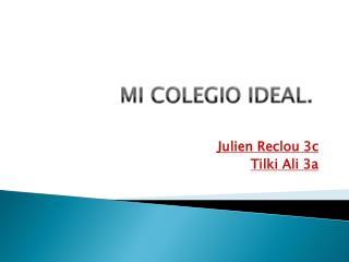 MI COLEGIO IDEAL.