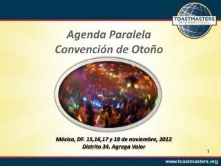Agenda Paralela Convención de Otoño