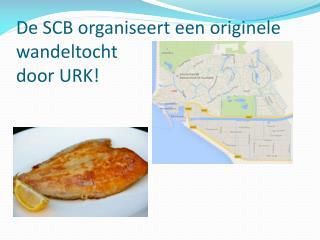 De SCB organiseert een originele wandeltocht door URK!