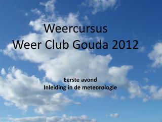 Weercursus Weer club Kinderboerderij Gouda