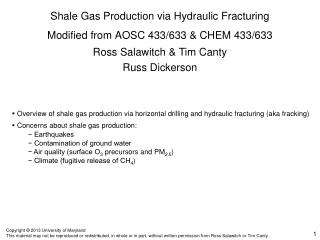 Shale Gas Production via Hydraulic Fracturing Modified from AOSC 433/633 & CHEM 433/633