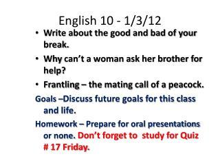 English 10 - 1/3/12