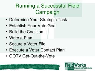 Running a Successful Field Campaign