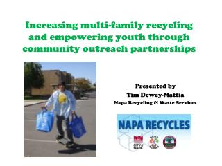 Increasing multi-family recycling and empowering youth through community outreach partnerships