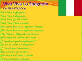 Viva Viva Lo Spagnolo la filastrocca
