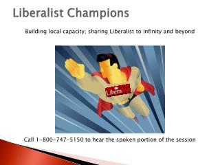 Liberalist Champions