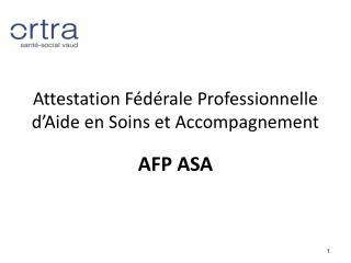 Attestation Fédérale Professionnelle d'Aide en Soins et Accompagnement