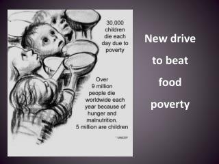 New drive  to beat  food poverty