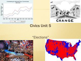 Civics Unit 5